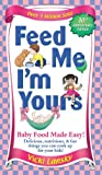 Feed Me I'm Yours - Revised