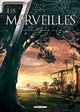 Les 7 Merveilles T02: Les Jardins de Babylone