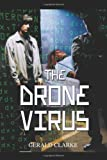 The Drone Virus (0595321631) by Clarke, Gerald