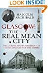 Glasgow: The Real Mean City: True Cri...