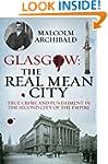 Glasgow: The Real Mean City: True Cri...