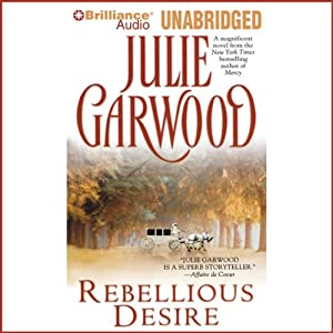 Rebellious Desire | [Julie Garwood]