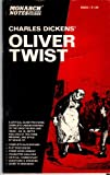 Dickens Oliver Twist, (Monarch notes and study guides, 824-3)