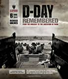 D-Day Remembered: From the Invasion to the Liberation of Paris