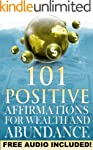 101 Positive Affirmations for Wealth...