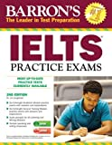 img - for Barron's IELTS Practice Exams with Audio CDs, 2nd Edition: International English Language Testing System 2nd (second) by Lougheed, Dr. Lin (2013) Paperback book / textbook / text book