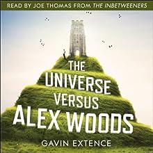 The Universe Versus Alex Woods   Livre audio Auteur(s) : Gavin Extence Narrateur(s) : Joe Thomas