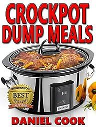 CROCKPOT DUMP MEALS: Delicious Dump M…