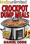 CROCKPOT DUMP MEALS: Delicious Dump M...