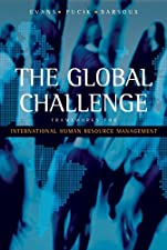 The Global Challenge International Human Resource Management by Paul Evans