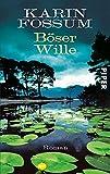 B�ser Wille: Roman (Konrad Sejer 9)