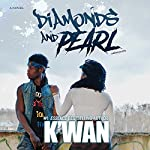 Diamonds and Pearl |  K'wan