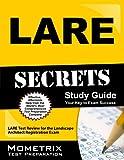 LARE Secrets Study Guide: LARE Test Review for the Landscape Architect Registration Exam
