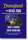 Disneyland the Nickel Tour: A Postcard Journey Through a Half Century of the Happiest Place on Earth