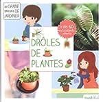 Dr�les de plantes