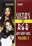Sistas Of R&B Hip Hop Soul Vol. 2: Alicia Keys & Ashanti [DVD] [2012] [NTSC]