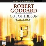 Out of the Sun | Robert Goddard