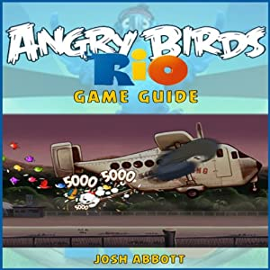 Angry Birds Rio Game Guide Audiobook
