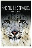 Snow Leopards (Safari Kids)