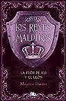 La flor de Lis y el León par Maurice Druon