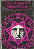The Confessions of Aleister Crowley; An Autohagiography. (080903591X) by Aleister Crowley