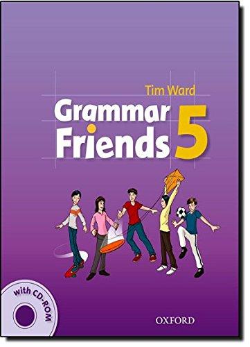 Grammar friends. Student's book. Per la Scuola elementare. Con CD-ROM: Grammar Friends 5: Student's Book with CD-ROM Pack