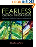 Fearless Church Fundraising: The Practical and Spiritual Approach to Stewardship
