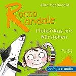 Flohzirkus mit Würstchen (Rocco Randale 2) | Alan MacDonald