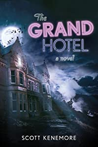 The Grand Hotel: A Novel by Scott Kenemore ebook deal