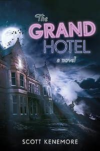 The Grand Hotel: A Novel by Scott Kenemore ebook deal