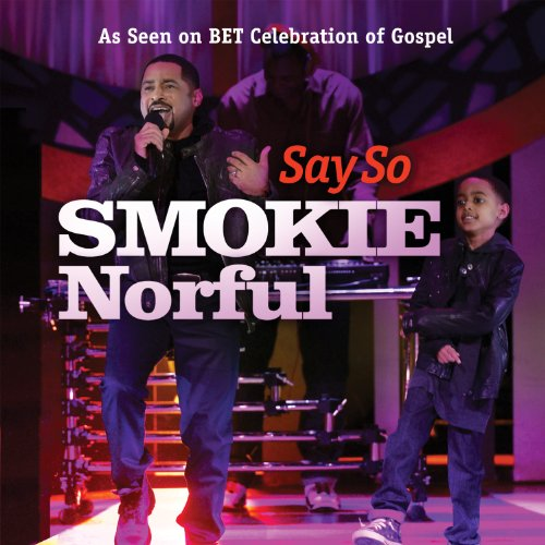Say So smokie and ashton norful