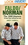 Faldo/Norman: The 1996 Masters: A Due...
