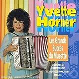 echange, troc Yvette Horner - Les Grands succes du musette