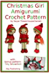 Christmas Girl Amigurumi Crochet Pattern