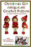 Christmas Girl Amigurumi Crochet Patt...