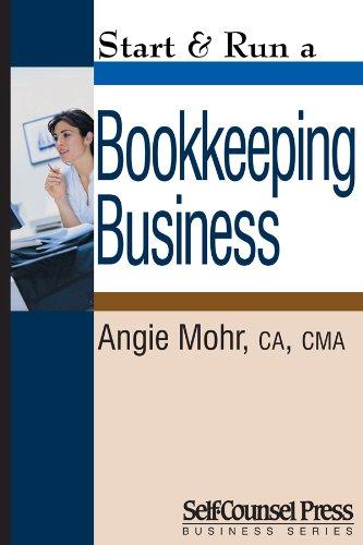 Start & Run a Bookkeeping Business (Start and Run A)