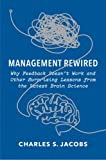 img - for Management Rewired: Why Feedback Doesn't Work and Other Surprising Lessons from the Latest Brain Science book / textbook / text book
