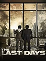 Last Days (Watch Now While It's in Theaters) [HD]