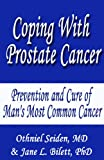 img - for Coping with Prostate Cancer - Prevention and Cure of Man's Most Common Cancer book / textbook / text book