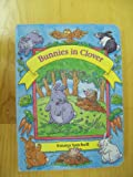 img - for Bunnies in Clover (Little Bunnies) book / textbook / text book