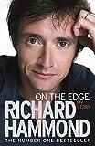 On The Edge: My Story Richard Hammond