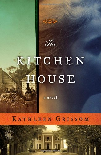 The Kitchen House  A Novel, Kathleen Grissom