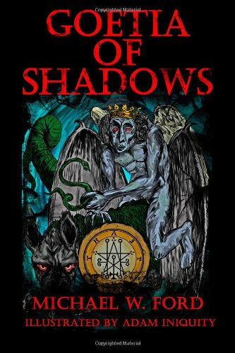 Goetia of Shadows: Illustrated Luciferian Grimoire