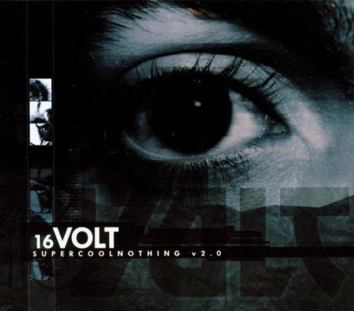 16 Volt - SuperCoolNothing V2.0 - Zortam Music