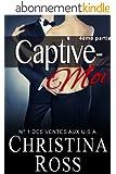 Captive-Moi (4�me partie)
