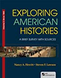img - for Exploring American Histories, Volume 2: A Brief Survey with Sources book / textbook / text book
