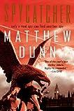Spycatcher: Spycatcher Novel #1 by Matthew Dunn