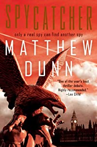 Spycatcher: Spycatcher Novel #1 by Matthew Dunn ebook deal