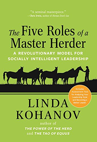 The Five Roles of a Master Herder: A Revolutionary Model for Socially Intelligent Leadership (The Role Model compare prices)