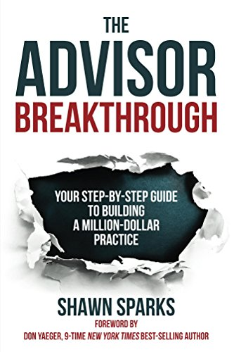 the-advisor-breakthrough-your-step-by-step-guide-to-building-a-million-dollar-practice-english-editi